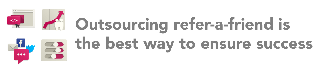 Outsourcing referral program