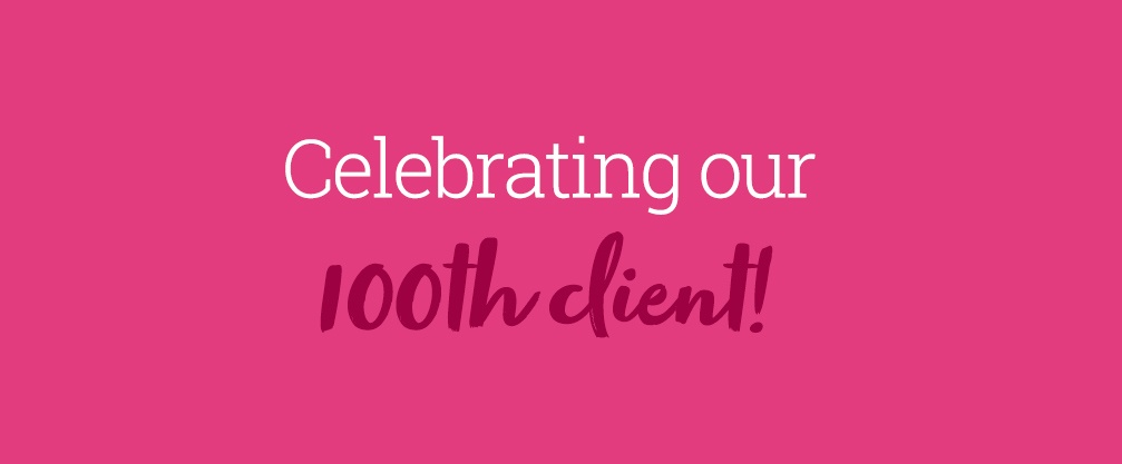 Celebrating our 100th client