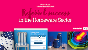 Referrals in the Homeware Sector Report