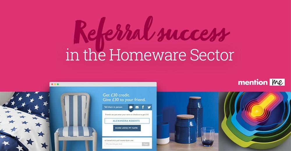 Homewares referrals report