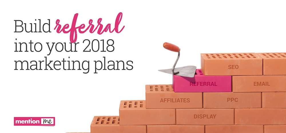 Building referral into your marketing plan