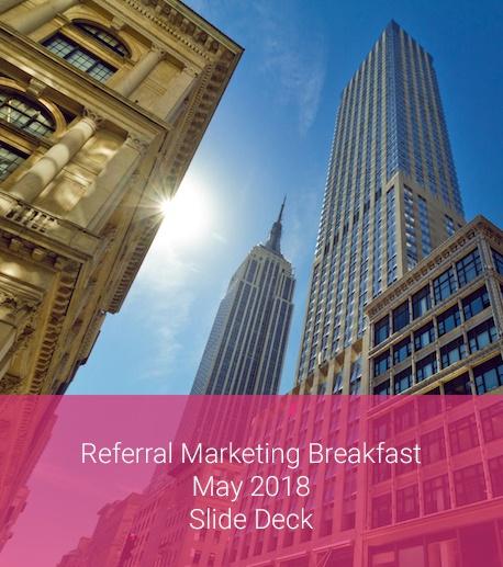 Referral marketing breakfast slides