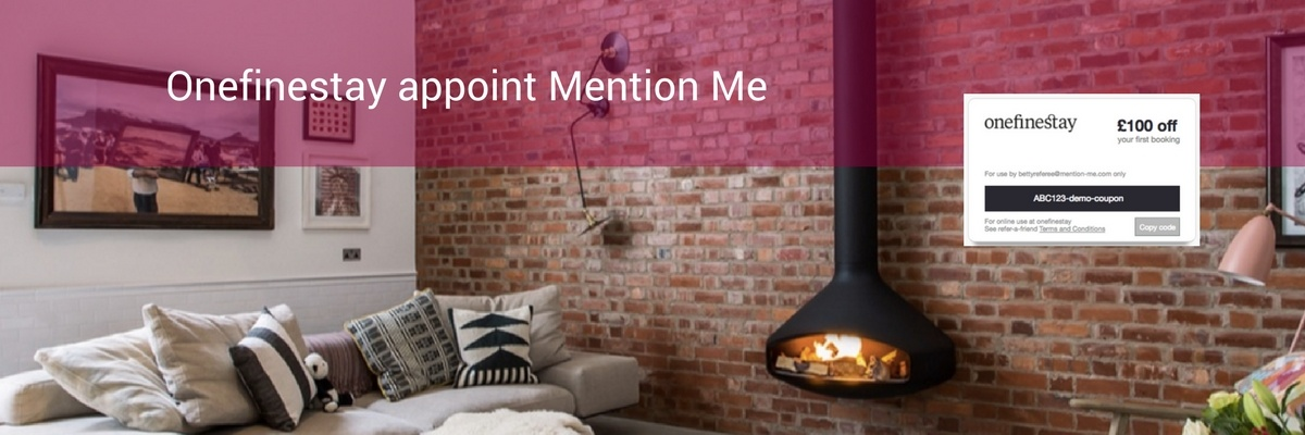 Onefinestay appoint Mention Me