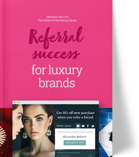Referral guide for the luxury sector