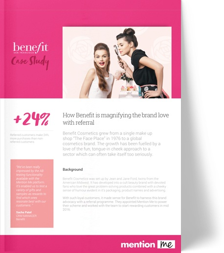 Referral success for Benefit Cosmetics