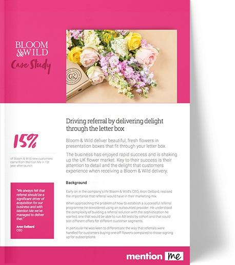 Bloom & Wild refer-a-friend program case study