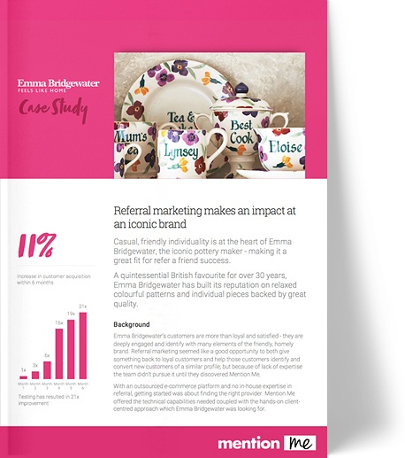 Emma Bridgewater: Refer-a-Friend Program Case Study
