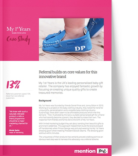 Referral marketing case study - My 1st Years