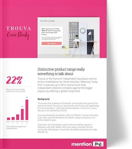 Trouva - referral success case study