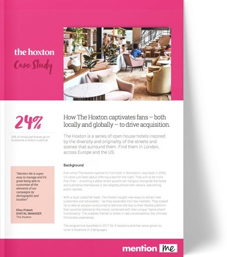 The Hoxton hotel referral marketing case study