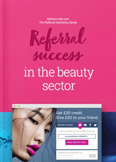 Referral marketing for beauty brands