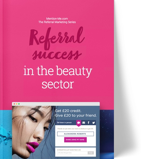 Guide to referral marketing in beauty sector