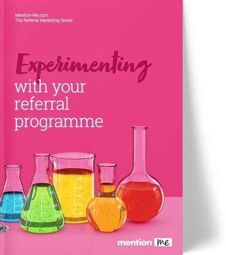 Referral programme experiments