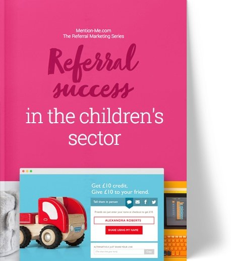 Referral marketing in the children's clothing & toy sector