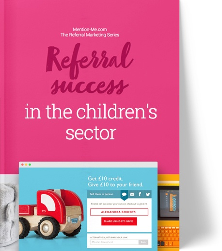 Children sector referral marketing report